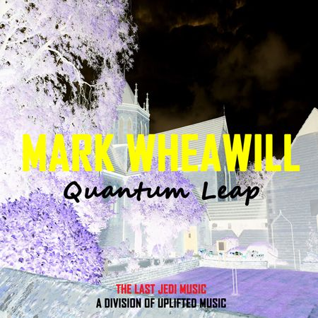 Mark Wheawill - Quantum Leap (FREE SAMPLE) (Low Quality Mp3 128kbps)
